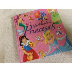 Un mundo de princesas....