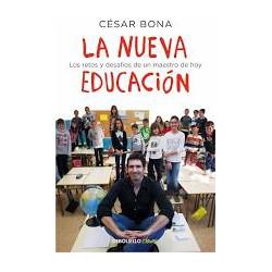 La nueva educacion. Cesar...