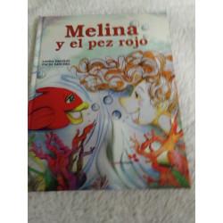 Melina y el pez rojo....