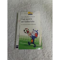 Pupi quiere ser futbolista....